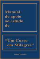 Manual De Apoio ao Estudo De Um Curso em Milagres