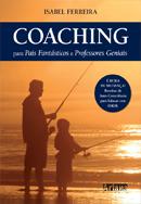 Coaching Para Pais Fantásticos e Professores Geniais